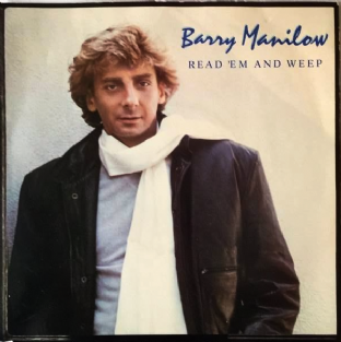 "Barry Manilow ‎- Read 'Em And Weep (7"") (EX-/VG+)"